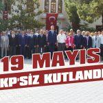 19 Mayıs AKP'siz kutlandı!