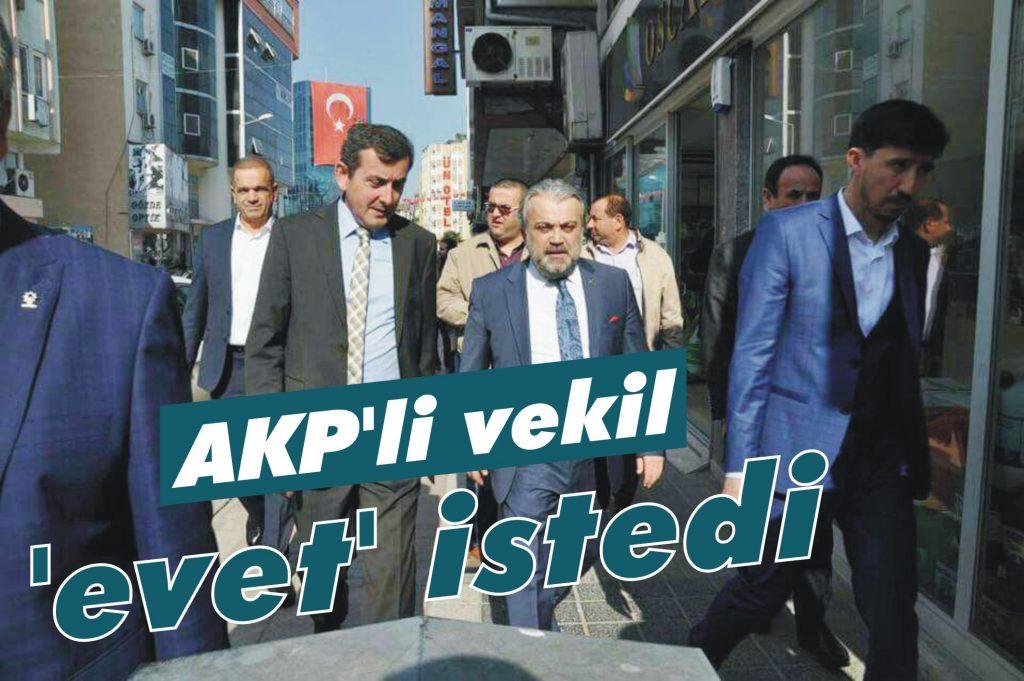 AKP'li vekil 'evet' istedi