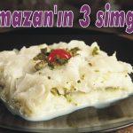 Ramazan'ın 3 simgesi