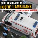50 bin kişiye bir ambulans