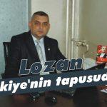 Lozan, Türkiye'nin tapusudur