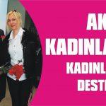 AK Kadınlar'dan kadınlara destek