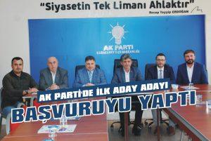 AK Parti'de ilk aday adayı başvuruyu yaptı