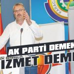 AKP demek hizmet demek!