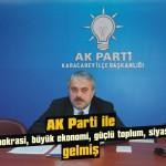 AK Parti Türkiye'nin omurgasıdır