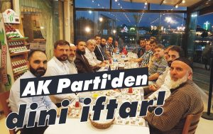 AK Parti'den dini iftar!