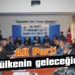 AK Parti bu ülkenin geleceğidir