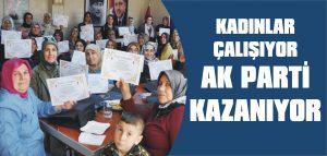 Kadınlar çalışıyor AKP kazanıyor