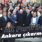 AK Parti'den Ankara çıkarması!