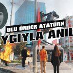 Ulu Önder Atatürk saygıyla anıldı