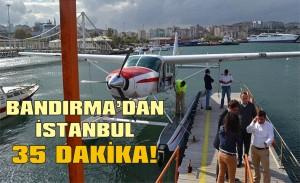 Bandırma-İstanbul arası 35 dakika