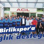 Birlikspor'a sağlık desteği
