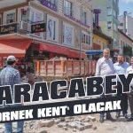 Karacabey 'örnek kent' olacak