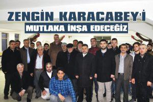 Zengin Karacabey'i mutlaka inşa edeceğiz