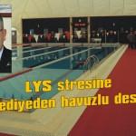LYS stresine belediyeden havuzlu destek