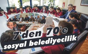 7'den 70'e sosyal belediyecilik