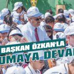 Başkan Özkan'la okumaya devam
