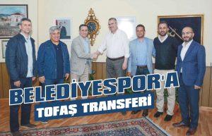 Belediyespor'a Tofaş transferi
