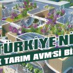 Türkiye'nin ilk Tarım AVM'si bizde!