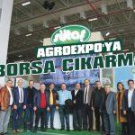 Agroexpo'ya Borsa çıkarması