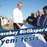 Birlikspor'a yeni tesis