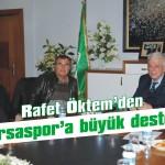 Öktem'den Bursaspor'a destek