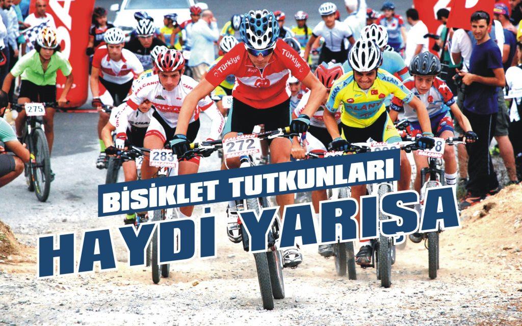 Bisiklet tutkunları haydi yarışa!