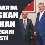 Ankara'da Başkan Özkan rüzgarı esti