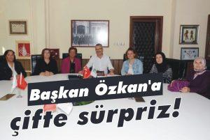 Başkan Özkan'a çifte sürpriz!