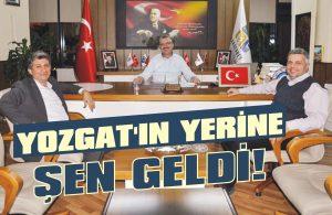Yozgat'ın yerine Şen geldi!