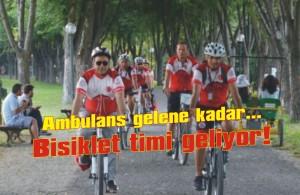 Bisikletli 112'ciler geliyor!