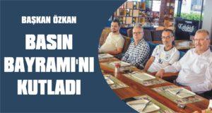 Başkan Özkan Basın Bayramı'nı kutladı