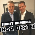 Fikret Orman'a Bursa desteği