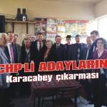 CHP'li adayların Karacabey çıkarması