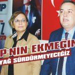 AKP'nin ekmeğine yağ sürdürmeyeceğiz