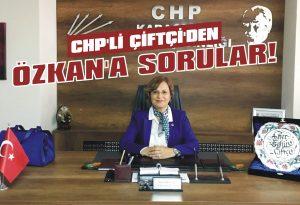 CHP'li Çiftçi'den Özkan'a sorular!