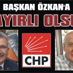 Başkan Özkan'a hayırlı olsun!