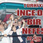 Türkiye 'ince'den bir nefes alsın