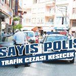 Asayiş polisi trafik cezası kesecek