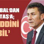 """Sarıbal'dan Aktaş'a; """"Haddini bil"""""""