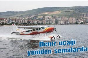 Deniz uçağı yeniden semalarda
