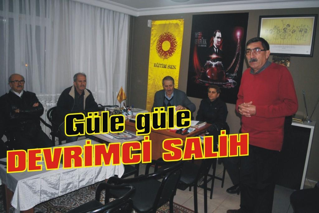 Güle güle devrimci Salih