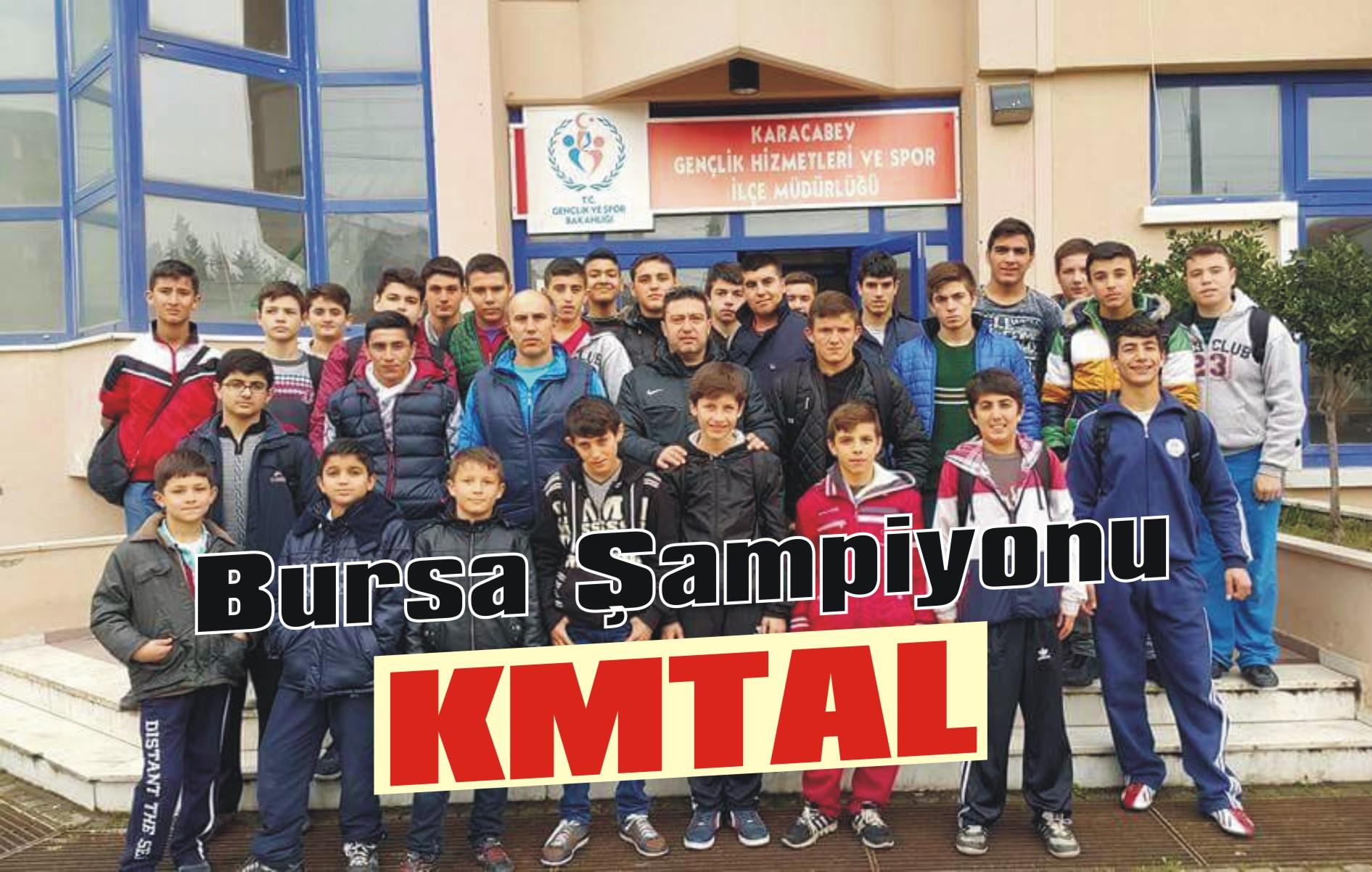 Güreşte Bursa şampiyonu KMTAL