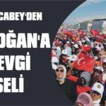 Karacabey'den Erdoğan'a sevgi seli