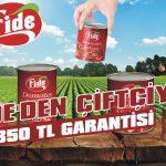 Fide'den çiftçiye 350 TL garantisi