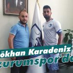 Karadeniz Erzurumspor'da!