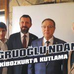 Doğruoğlu'ndan Eskibozkurt'a kutlama
