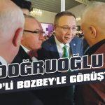 Doğruoğlu, Bozbey'le görüştü!