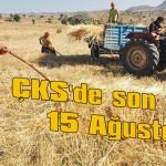 ÇKS'de son tarih 15 Ağustos