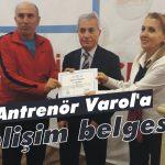 Antrenör Varol'a gelişim belgesi